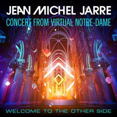 Welcome to the Other Side (Concert From Virtual Notre-Dame) mp3 Live by Jean-Michel Jarre
