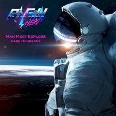 Man Must Explore - Dark Hours Mix mp3 Single by Ray Gun Hero