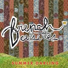 Summer Darling mp3 Album by French Cassettes