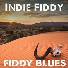 Indie Fiddy mp3 Album by Fiddy Blues