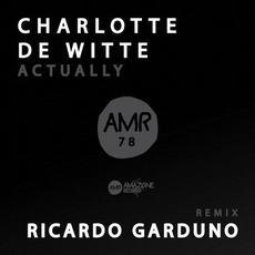 Actually mp3 Album by Charlotte de Witte