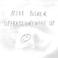 Operation: Wake Up mp3 Album by Mike Posner