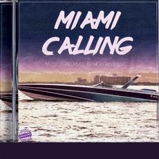 Miami Calling mp3 Album by Morgan Willis