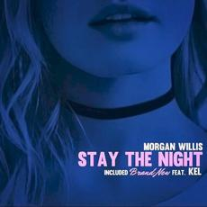 Stay the Night mp3 Album by Morgan Willis
