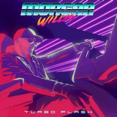 Turbo Flash mp3 Album by Morgan Willis