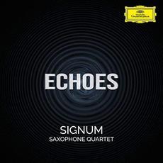 Echoes mp3 Album by Signum Saxophone Quartet