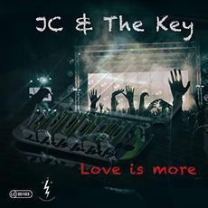 Love Is More mp3 Album by JC & The Key