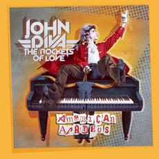 American Amadeus mp3 Album by John Diva & The Rockets Of Love