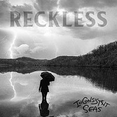 Reckless mp3 Album by In Consistent Seas
