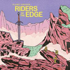 Riders of the Edge mp3 Album by Planet Cruiser