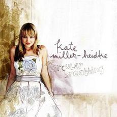 Circular Breathing mp3 Album by Kate Miller-Heidke