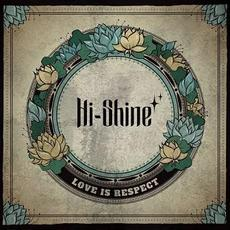 Love Is Respect mp3 Album by Hi-Shine