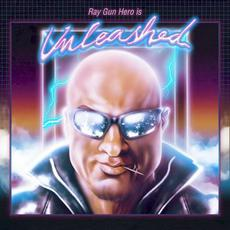 Unleashed EP mp3 Album by Ray Gun Hero