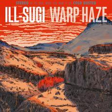 Warp Haze mp3 Album by Ill Sugi