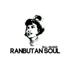 Ranbutan Soul mp3 Album by Ill Sugi