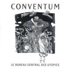 Le Bureau Central Des Utopies (Remastered) mp3 Album by Conventum
