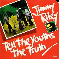 Tell the Youths the Truth mp3 Album by Jimmy Riley