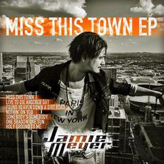 Miss This Town EP mp3 Album by Jamie Meyer