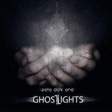 Zero Dark One mp3 Album by Ghost Lights (2)
