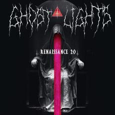 Renaissance 2.0 mp3 Album by Ghost Lights (2)