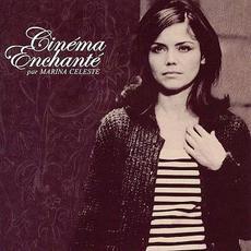 Cinéma Enchanté mp3 Album by Marina Celeste