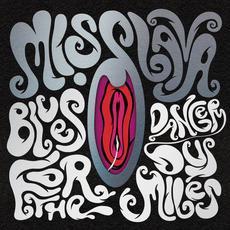 Blues for the Dangerous Miles mp3 Album by Miss Lava