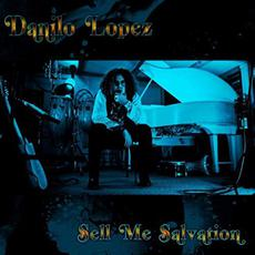 Sell Me Salvation mp3 Album by Danilo Lopez