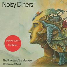 The Princess Of The Allen Keys (The History Of Manto) mp3 Album by Noisy Diners