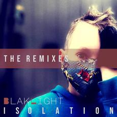 Isolation (The Remixes) mp3 Single by BlakLight