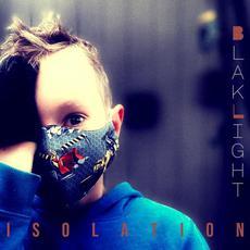 Isolation mp3 Single by BlakLight