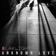 Unknown Love mp3 Single by BlakLight