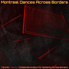 Montreal Dances Across Borders, Volume 1 mp3 Compilation by Various Artists
