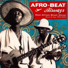 Afro-Beat Airways: West African Shock Waves - Ghana & Togo 1972-1979 mp3 Compilation by Various Artists