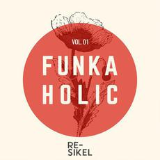 Funkaholic, Vol. 01 mp3 Compilation by Various Artists