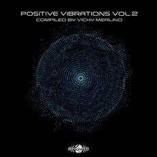 Positive Vibrations, Vol.2 mp3 Compilation by Various Artists