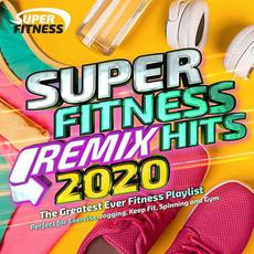 Super Fitness Remix Hits 2020: The Greatest Ever Fitness Playlist mp3 Compilation by Various Artists