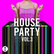 Toolroom House Party, Vol.3 mp3 Compilation by Various Artists