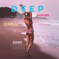 Deep House Chill 2020 mp3 Compilation by Various Artists