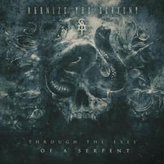 Through the Eyes of a Serpent mp3 Album by Agonize the Serpent