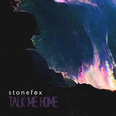 Talk Me Home mp3 Single by Stonefox