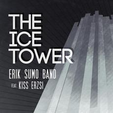 The Ice Tower mp3 Album by Erik Sumo Band feat. Kiss Erzsi