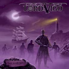 Six Must Die mp3 Album by Lord Vigo