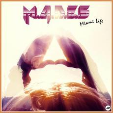 Miami Life mp3 Album by M.A.D.E.S