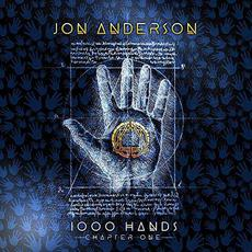 1000 Hands: Chapter One mp3 Album by Jon Anderson