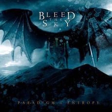 Paradigm In Entropy mp3 Album by Bleed the Sky