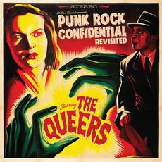 Punk Rock Confidential Revisited mp3 Album by The Queers
