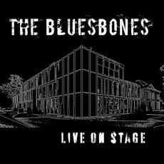 Live on Stage mp3 Live by The BluesBones