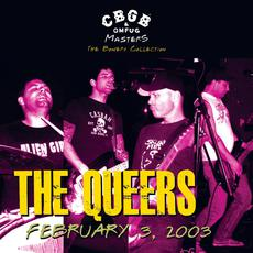 CBGB OMFUG Masters: Live February 3, 2003 mp3 Live by The Queers