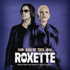 Bag of Trix: Music from the Roxette Vaults, Vol. 4 mp3 Artist Compilation by Roxette