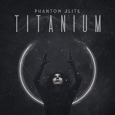Titanium mp3 Album by Phantom Elite